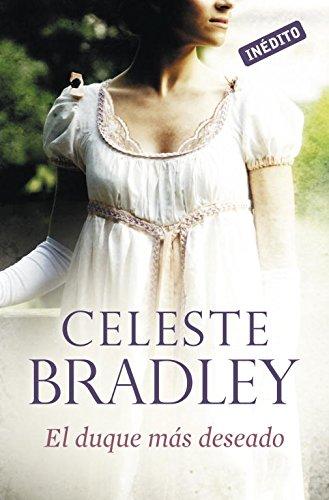 El duque más deseado (Novias herederas 3) (ROMANTICA) por Celeste Bradley