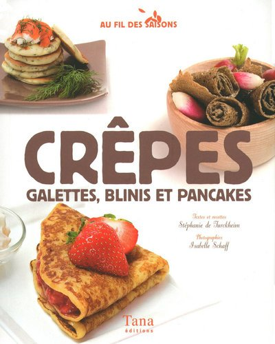 CREPES GALETTES, BLINIS ET PAN