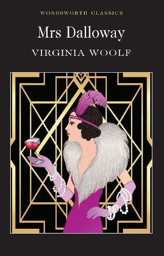 Mrs Dalloway Virginia Woolf (Wordsworth Classics)