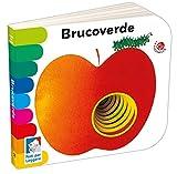 Brucoverde. Ediz. a colori