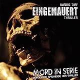 Mord in Serie 14: Eingemauert