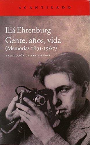 Gente, años, vida : memorias por Il'ia Grigor'evich Èrenburg