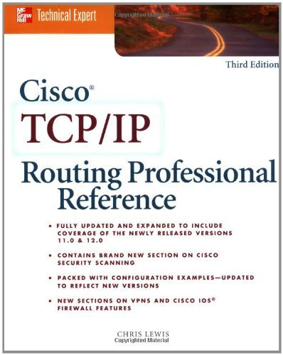 Cisco TCP/IP Routing Professional Reference (2000-06-09) par unknown