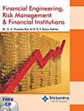 Financial Engineering, Risk Management & Financial Institutions