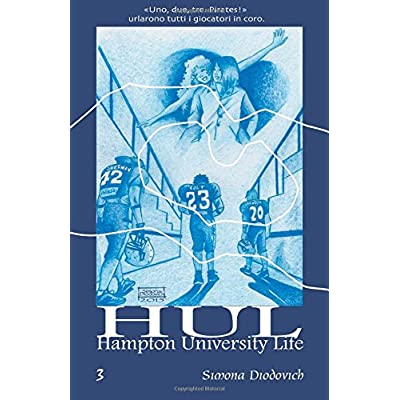 Hul-Hampton University Life: Volume 3