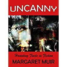 UNCANNY: Haunting Facts in Fiction