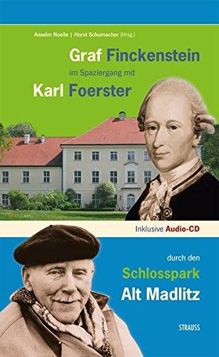 Graf Finckenstein im Spaziergang mit Karl Foerster durch den Schlosspark Alt Madlitz (Brandenburg-das ganze Land ein Garten)