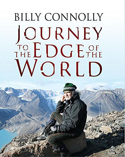 Billy Connolly: Journey to the Edge of the World por Billy Connolly