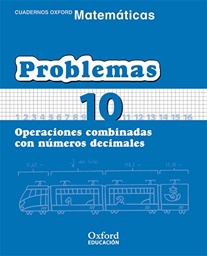 Matemáticas 1.º Primaria. Cuadernos De Problemas 10 (Cuadernos de Matemáticas Primaria) - 9788467324501