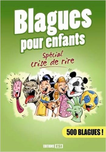 blagues-pour-enfants-spcial-crise-de-rire-de-editions-esi-21-mars-2013