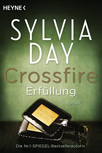 Crossfire Erfuellung Band 3 Roman Crossfire Serie Band 3