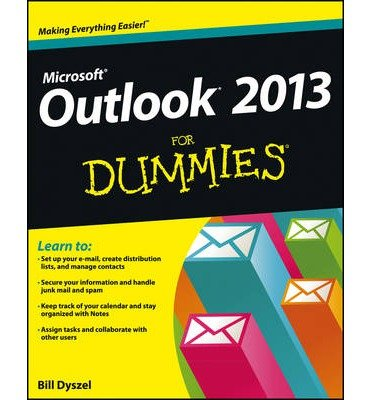 ({OUTLOOK 2013 FOR DUMMIES}) [{ By (author) Bill Dyszel }] on [March, 2013]
