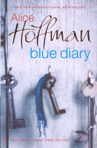 Blue Diary by [Hoffman, Alice]