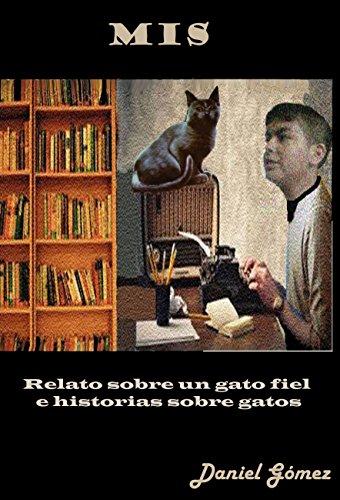 MIS: Relato sobre un gato fiel e historias sobre gatos eBook ...