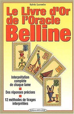 Le livre d'or de l'Oracle Belline de Lacombe. Sylvie (2003) Broché