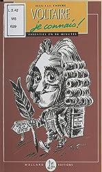 Voltaire, je connais