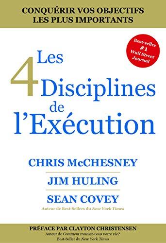 Les 4 Disciplines de L'exécution par  FranklinCovey