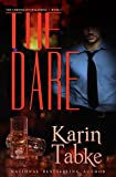 The Dare (The Chronicles of Katrina Part Book 1)