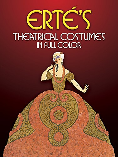 Erte's Theatrical Costumes in Full Color (Dover Fine Art, History of - Chicago Musical Kostüm