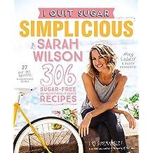I Quit Sugar: Simplicious (English Edition)