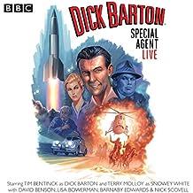 Dick Barton Live: (Dramatisation)