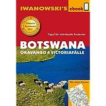 Botswana - Okavango und Victoriafälle - Reiseführer von Iwanowski: Individualreiseführer mit vielen Abbildungen und Detailkarten mit Kartendownload (Reisehandbuch)