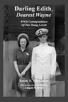 Darling Edith, Dearest Wayne by [Mackaman, Sarah E.]
