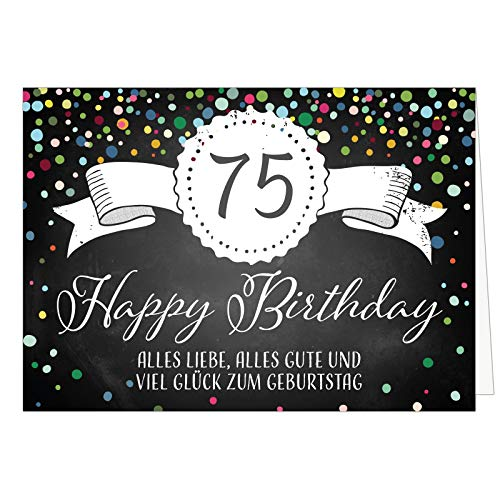 Große Glückwunschkarte XXL (A4) zum 75. Geburtstag - Tafel-Look Konfetti/mit Umschlag/Edle Design Klappkarte/Glückwunsch/Happy Birthday Geburtstagskarte/Extra Groß/Edle Maxi Gruß-Karte