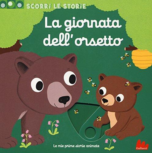 La giornata dell'orsetto. Scorri le storie. Ediz. a colori