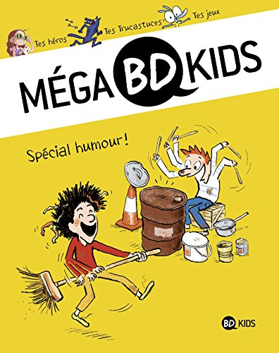 Méga BD Kids, Tome 04: Spécial humour