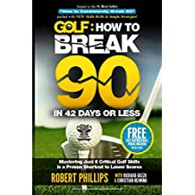 Golf: How to Break 90 in 42 Days or Less (English Edition)