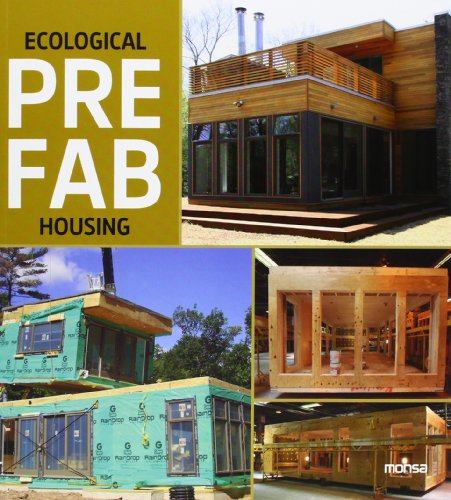 Ecological Prefab Housing por Instituto Monsa de Ediciones S.A.