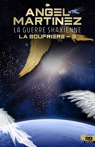 La guerre shaxienne: La Soufrière, T3