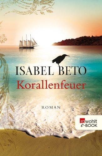 Buchseite und Rezensionen zu 'Korallenfeuer' von Isabel Beto
