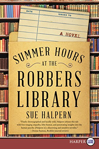 Summer Hours at the Robbers Library por Sue Halpern