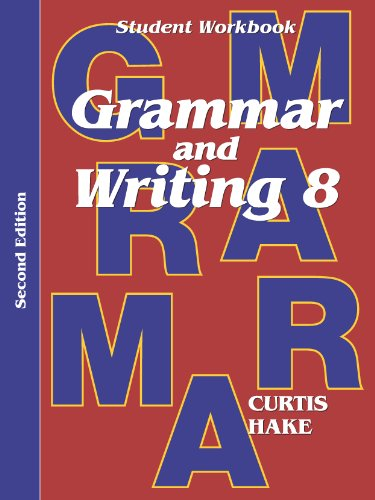 Saxon Grammar & Writing 2nd Edition Grade 8 Student Workbook