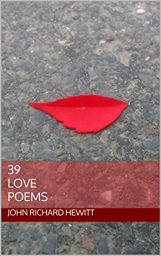 39 Love Poems Ebook John Richard Hewitt Amazonin Kindle