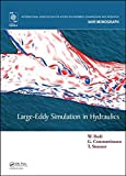 [(Large-Eddy Simulation in Hydraulics)] [By (author) Wolfgang Rodi ] published on (June, 2013)