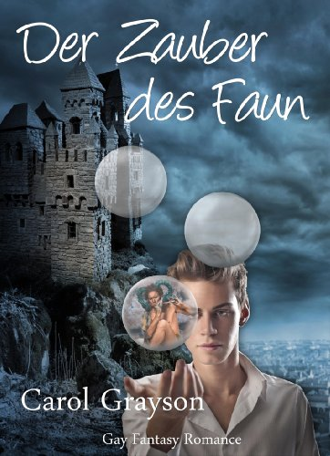 Buchseite und Rezensionen zu 'Der Zauber des Faun (Gay Romantic Fantasy)' von Carol Grayson