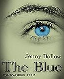 The Blue: Teil II