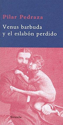 Venus barbuda y el eslabón perdido (La Biblioteca Azul serie mínima) por Pilar Pedraza