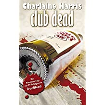 Club Dead: True Blood 3