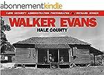 Walker Evans: Hale County (Farm Secur...