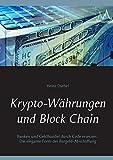 Krypto-Währungen und Block Chain: Kapitalisten durch Code ersetzen. Die elegante Form der Bargeld-Abschaffung