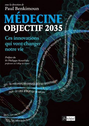 Objectif 2035 : ces innovations mdicales qui vont changer notre vie (Sant, bien-tre)