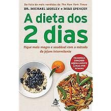 A Dieta dos 2 Dias (Em Portuguese do Brasil)