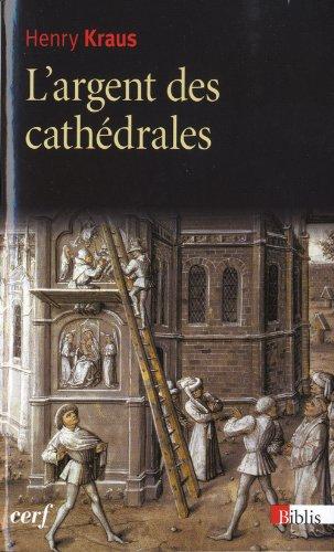 L'argent des cathédrales par Henry Kraus