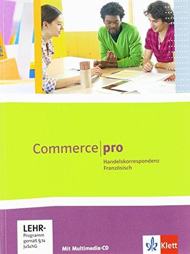 Commerce pro: Handelskorrespondenz Französisch mit Multimedia-CD