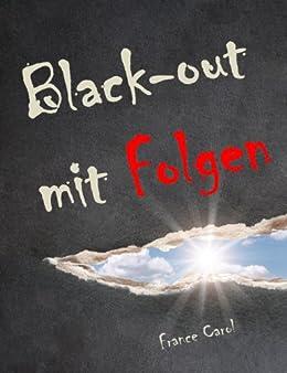 Black-out mit Folgen von [Carol, France]