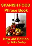Spanish Food Phrase Book: New 3rd Edition